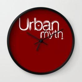 Urban Myth Wall Clock
