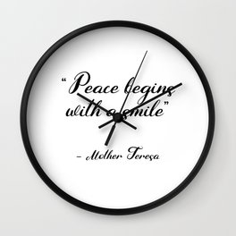 Peace begins with a smile - Mother Teresa Wall Clock