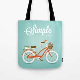Simple Living, Ride Tote Bag