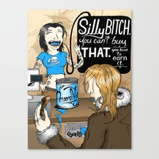 Silly Bitch Canvas Print