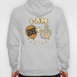 I Am 28 Plus Middle Finger 29th Birthday Hoody
