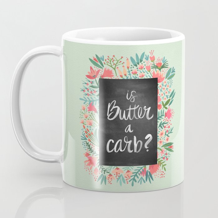 Is Butter a Carb? Coffee Mug