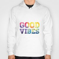 good vibes Hoodies featuring Good Vibes by dan elijah g. fajardo