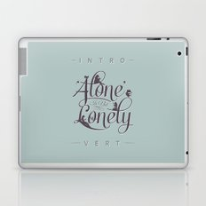 'Alone' Is Not 'Lonely' Laptop & iPad Skin