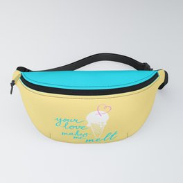 Your LOVE makes me melt / Summer edition Fanny Pack