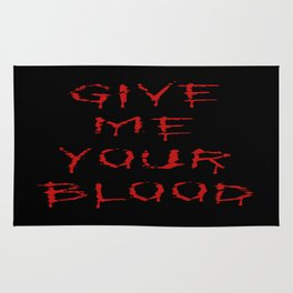 Give Me Your Blood Halloween Rug