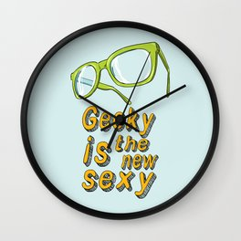 Geeky and proud of it Wall Clock