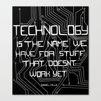 technology Canvas Prints featuring Technology by Hollie B
