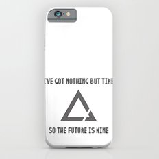 The Future is Mine iPhone 6s Slim Case