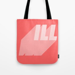 Ill pink Tote Bag