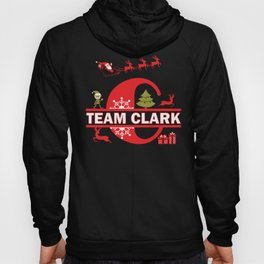 Team Clark Surname Family Last Name Holiday Gift graphic Hoody