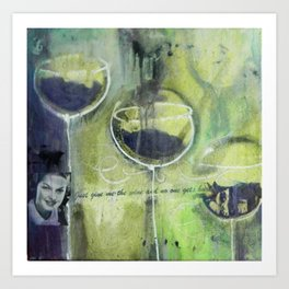just give me the wine and no one gets hurt Art Print