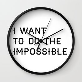 Do the Impossible Typography Print in White Wall Clock