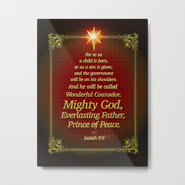 For to us a child is born . . . Metal Print