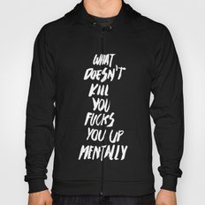 Mentally, alternative Hoody