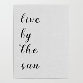 Live By The Sun Poster