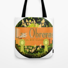 I'm Bee Class, Bee Strong, Bee Yourself Tote Bag