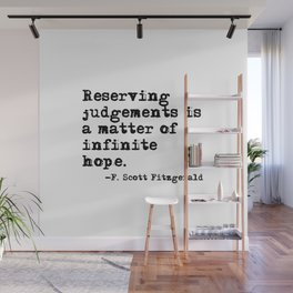 Reserving judgements - Fitzgerald quote Wall Mural