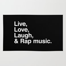 Live Love Laugh and Rap Music Rug