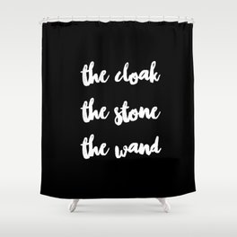 The Cloak The Stone The Wand Shower Curtain