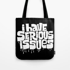 SERIOUS ISSUES Tote Bag