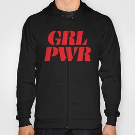 Girl Power GRL PWR Hoody