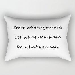Start where you are - Arthur Ashe - white script Rectangular Pillow