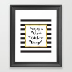 The Little Things Quote Framed Art Print