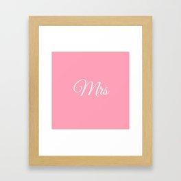 Mrs (Pink) Framed Art Print