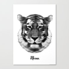TIGER SAYS MEOW Canvas Print