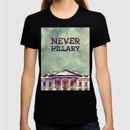 Never Hillary Clinton T-shirt