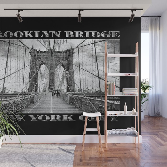 Brooklyn Bridge New York City Black White With Text On Black Wall Mural By Raywarrenphoto