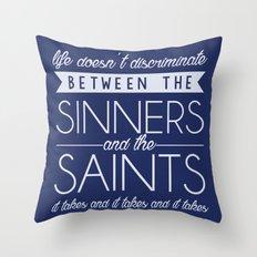 Life Doesn't Discriminate Throw Pillow