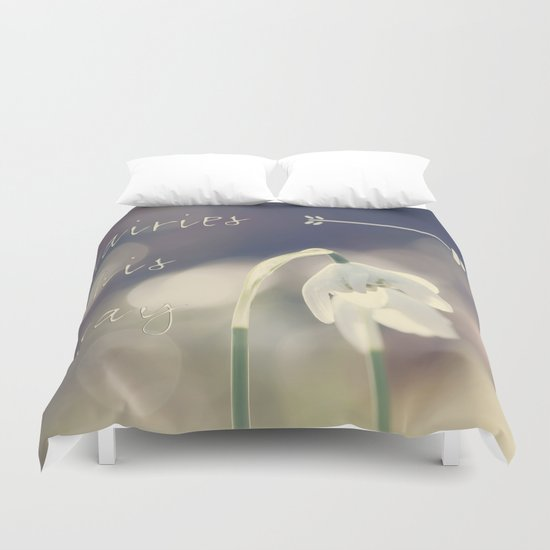 Fairies this way- Snowdrop- Flower- Spring Duvet Cover