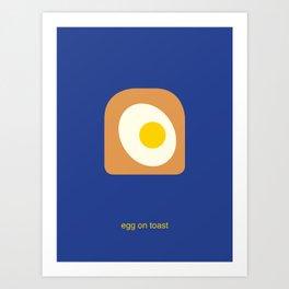 egg on toast Art Print