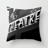 theatre Throw Pillows featuring Theatre Sign by Griffin Lauerman