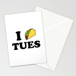 I taco tuesday Stationery Cards
