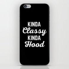 Kinda Classy Funny Quote iPhone & iPod Skin