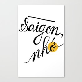 Saigon, nhớ Canvas Print