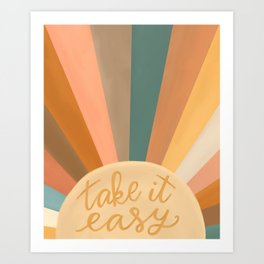 Take It Easy, Sunshine Art Print