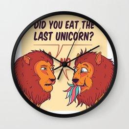 Funny Lion T-Shirt Did you eat last Unicorn tee Wall Clock