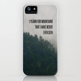 Mountain Yearning iPhone Case