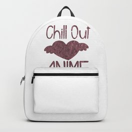 (tshirt) Chill Out Love Anime (rose gold foil) Backpack