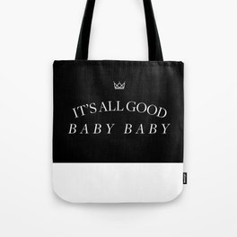 It's All Good Baby Baby Tote Bag