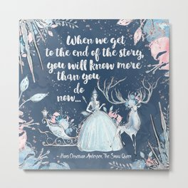 Snow Queen - End of the Story Metal Print