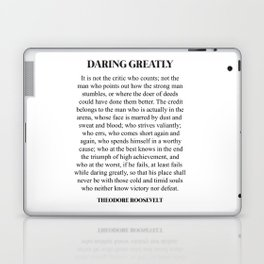 Daring Greatly, Theodore Roosevelt, Quote Laptop & iPad Skin