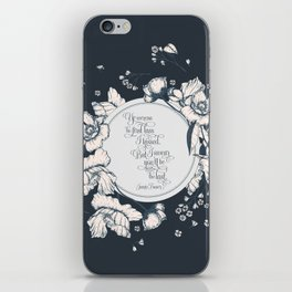 Ye werena the first lass I kissed. But I swear you'll be the last. Jamie Fraser iPhone Skin