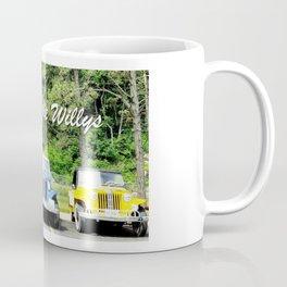 I've Got the Willys Coffee Mug