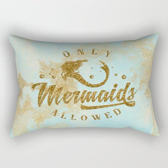 Only Mermaids allowed - Gold glitter lettering on aqua glittering  backround Rectangular Pillow
