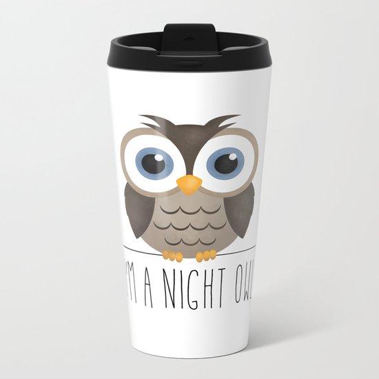 I'm A Night Owl Metal Travel Mug
